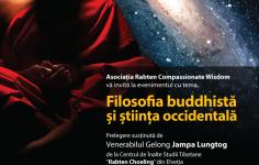 Eveniment: FILOSOFIA BUDDHISTA si STIINTA OCCIDENTALA